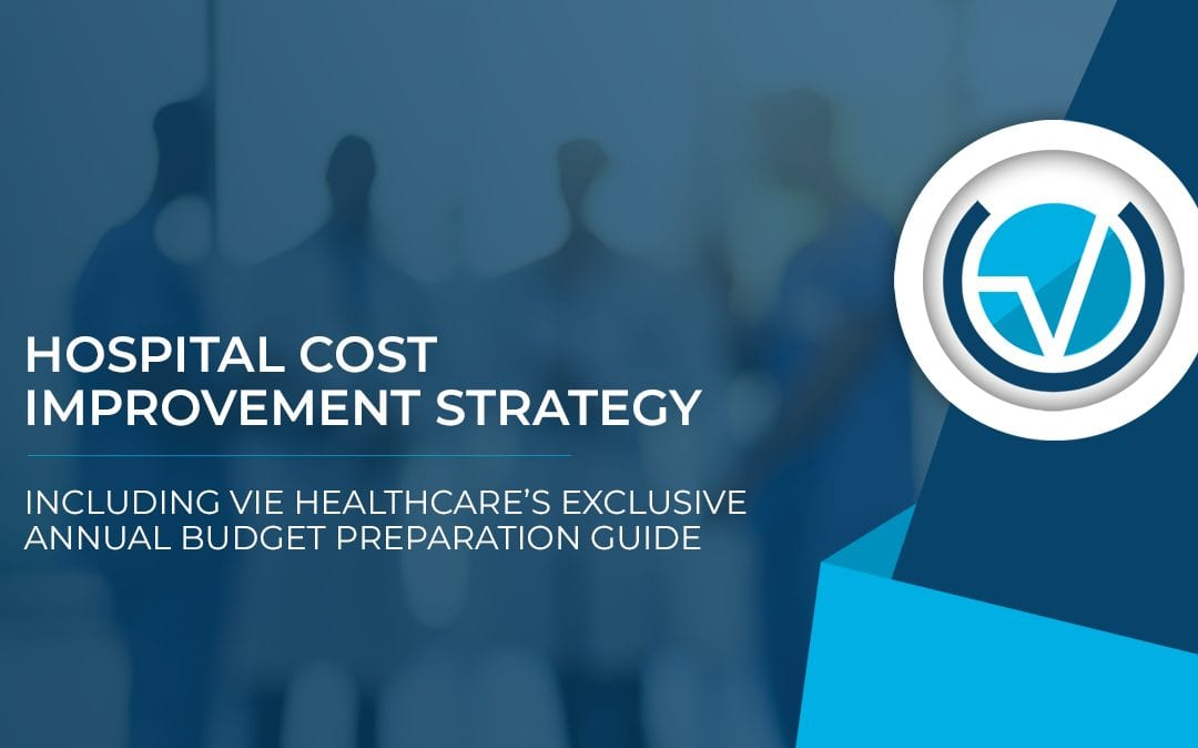 Hospital Cost Improvement Strategy