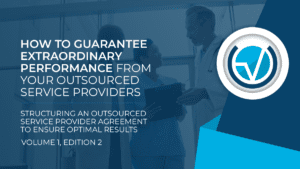 GUARANTEE PERFORMANCE OUTSOURCED SERVICE PROVIDERS