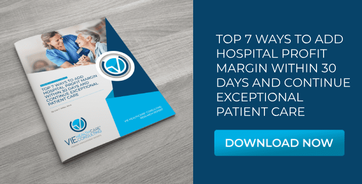 7 Ways to Add Hospital Profit Margin &  Maintain Exceptional Patient Care
