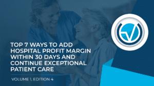 WAYS TO ADD HOSPITAL PROFIT MARGIN