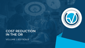 COST REDUCTION IN THE OR