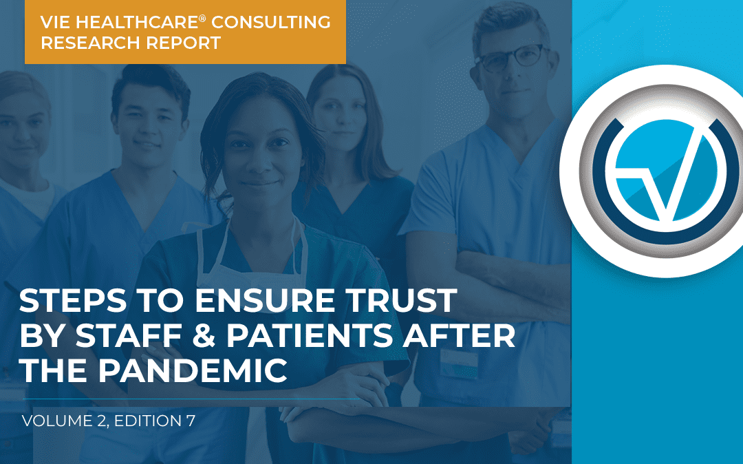 Steps to Ensure Trust By Staff & Patients After the Pandemic