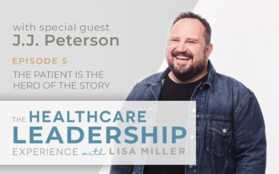 The Patient is the Hero of the Story with Dr. J.J. Peterson | Ep. 5