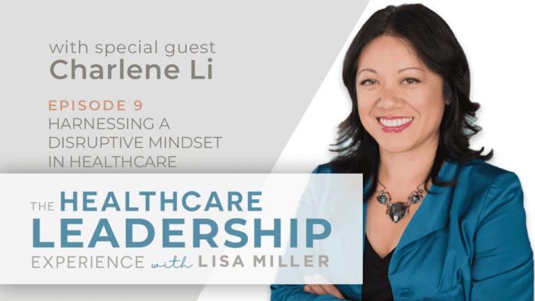 THLE Youtube Ep9 Charlene Li: Harnessing a Disruptive Mindset