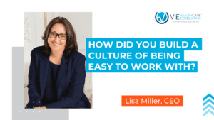 how did you build a culture of being so easy to work with