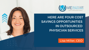 here are four cost savings opportunities in outsourced physicians services