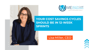 Your Cost Savings Cycles Should Be In 12 Week Sprints